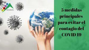 5 medidas principales para evitar el contagio del COVID-19.
