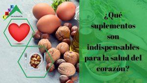 Suplementos indispensables para la salud del corazón