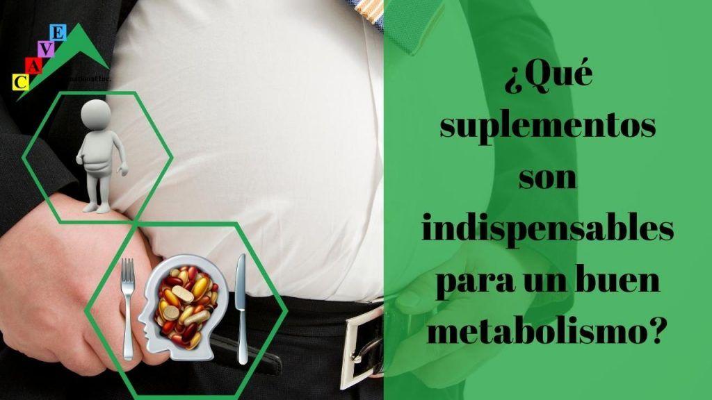 Suplementos indispensables para un buen metabolismo